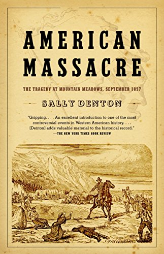 9780375726361: American Massacre: The Tragedy at Mountain Meadows, September 1857