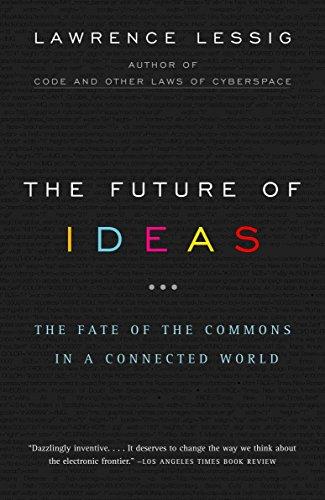 9780375726446: The Future of Ideas