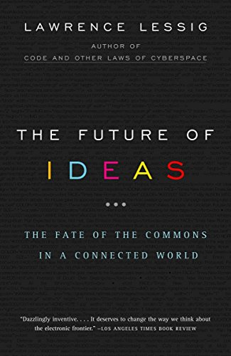 9780375726446: The Future Of Ideas