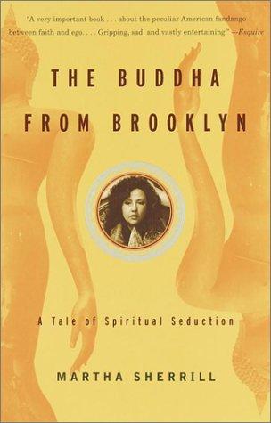 9780375726484: The Buddha from Brooklyn: A Tale of Spiritual Seduction