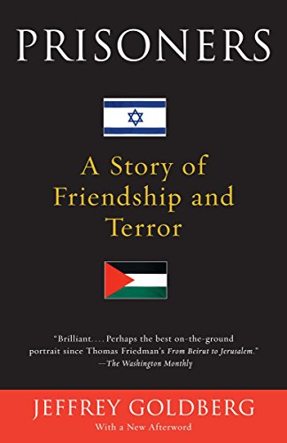 9780375726705: Prisoners: A Story of Friendship and Terror