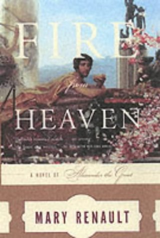 9780375726828: Fire from Heaven (The Novels of Alexander the Great)