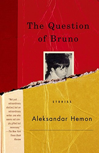 9780375727009: The Question of Bruno: Stories