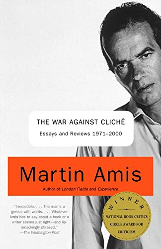 9780375727160: The War Against Cliche: Essays and Reviews 1971-2000