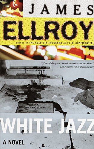 White Jazz (SIGNED): Ellroy, James