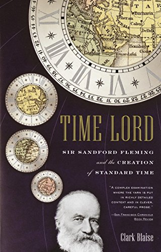 9780375727528: Time Lord: Sir Sandford Fleming and the Creation of Standard Time