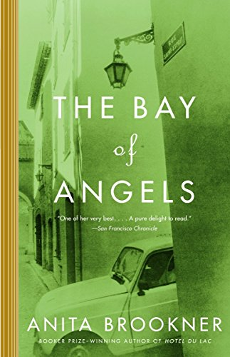 9780375727603: The Bay of Angels (Vintage Contemporaries)
