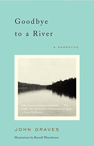 Goodbye to a River Format: Paperback: GRAVES, JOHN