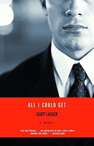 9780375727870: All I Could Get: A Novel