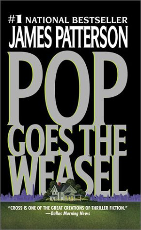 9780375727931: Pop Goes the Weasel (Alex Cross)