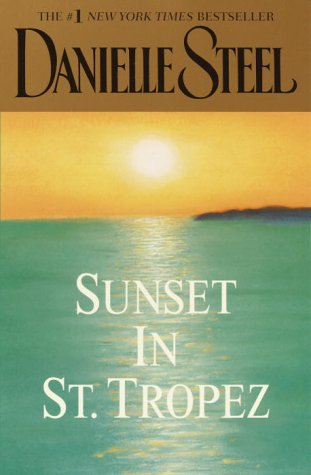 9780375728211: Sunset in St. Tropez (Danielle Steel)