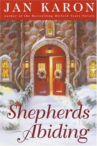 9780375728273: Shepherds Abiding (Mitford)