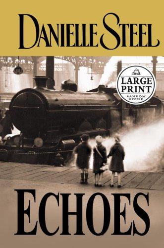 9780375728327: Echoes (Danielle Steel)