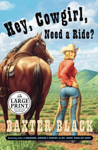 9780375728365: Hey, Cowgirl, Need a Ride?