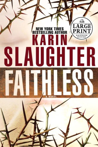 9780375728419: Faithless (Random House Large Print)