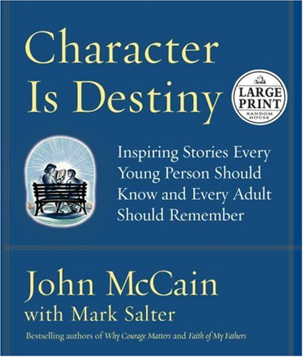9780375728426: Character Is Destiny: Inspiring Stories Every Young Person Should Know and Every Adult Should Remember (Random House Large Print)