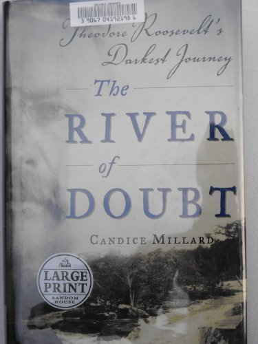 9780375728433: THE RIVER OF DOUBT (LARGE PRINT EDITION, LARGE PRINT EDITION) (LARGE PRINT EDITION, LARGE PRINT EDITION)
