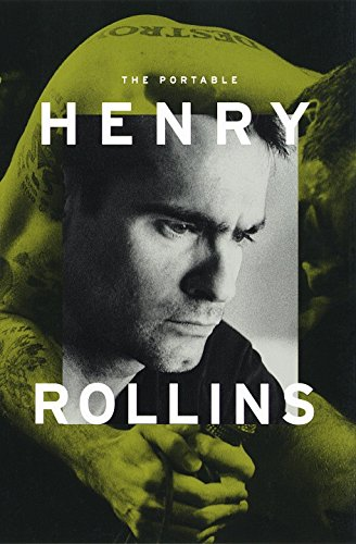 9780375750007: The Portable Henry Rollins