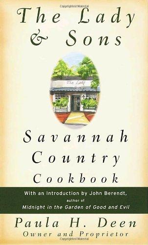 The Lady & Sons Savannah Country Cookbook: Deen, Paula H.