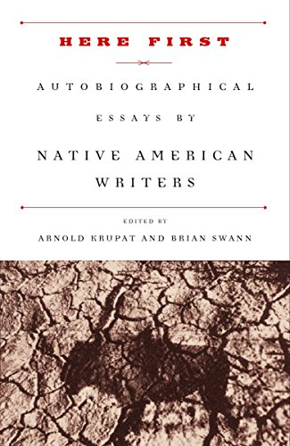 Here First: Autobiographical Essays by Native American Writers (Modern Library Paperbacks): Modern ...