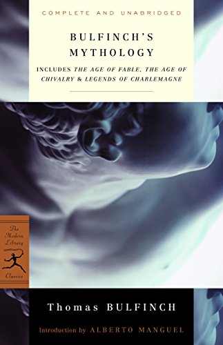 9780375751479: Bulfinch's Mythology: Includes The Age of Fable, The Age of Chivalry & Legends of Charlemagne (Modern Library Classics)