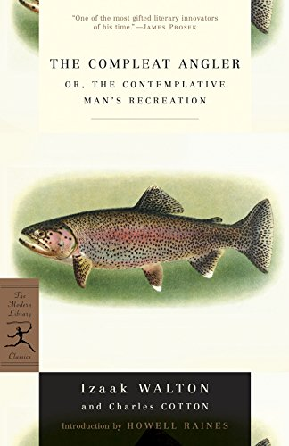 9780375751486: The Compleat Angler: or, The Contemplative Man's Recreation (Modern Library Classics)