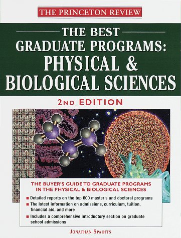 9780375752049: The Best Graduate Programs: Physical & Biological Sciences, Second Edition
