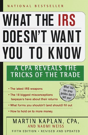 What the IRS Doesn't Want You to: Martin S. Kaplan