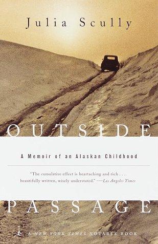 9780375752407: Outside Passage: A Memoir of an Alaskan Childhood (Modern Library Paperbacks)