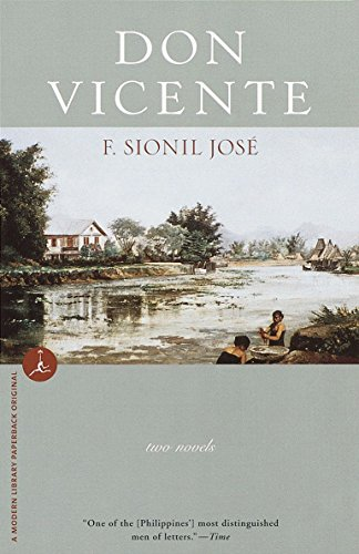 Don Vicente: Two Novels (Modern Library Paperbacks): F. Sionil JosÃ