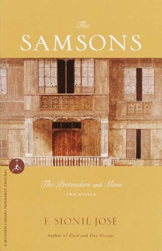The Samsons: Two Novels The Pretenders and: Jose, F. Sionil