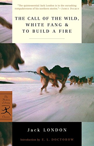 9780375752513: The Call of the Wild, White Fang, & to Build a Fire: White Fang ; & to Build a Fire