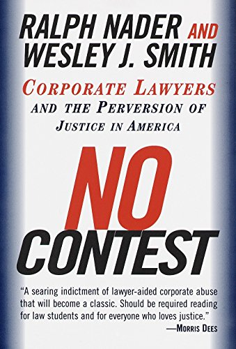 9780375752582: No Contest: Corporate Lawyers and the Perversion of Justice in America