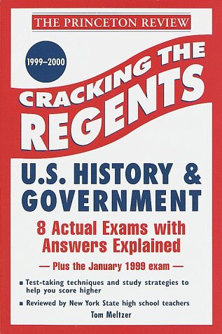 9780375752766: Cracking the Regents: U.S. History and Government, 1999-2000 Edition (Princeton Review Series)