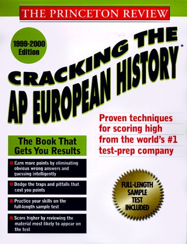 9780375752902: Princeton Review: Cracking the AP: European History, 1999-2000 Edition