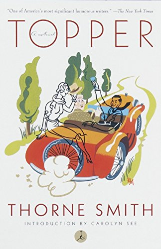 Topper (Modern Library) (0375753052) by Carolyn See; Thorne Smith