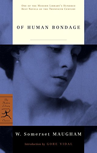 Of Human Bondage (Modern Library Classics): W. Somerset Maugham