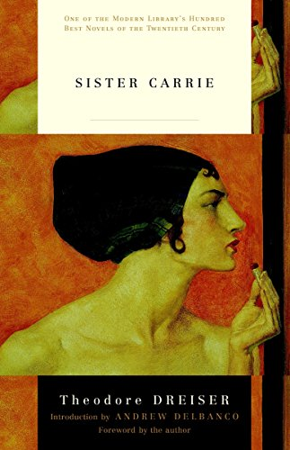 9780375753213: Sister Carrie (Modern Library 100 Best Novels)