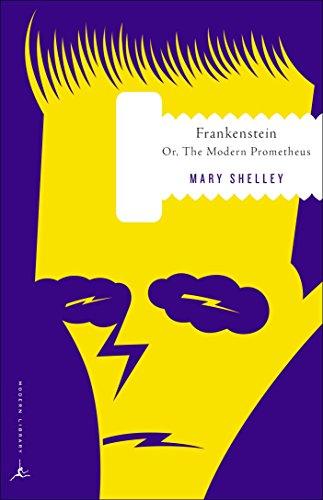 Frankenstein: Or the Modern Prometheus: Mary Shelley