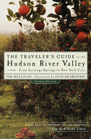 9780375753428: The Traveler's Guide to the Hudson River Valley: From Saratoga Springs to New York City