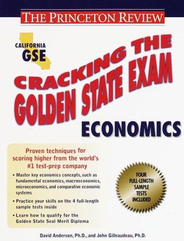 9780375753558: Cracking the Golden State Exams: Economics (Princeton Review: Cracking the Golden State Economics)