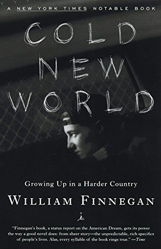 9780375753824: Cold New World: Growing Up in a Harder Country (Modern Library Paperbacks)