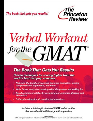 Verbal Workout for the GMAT (The Princeton Review): French, Douglas