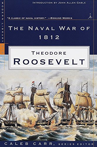9780375754197: The Naval War of 1812 (Modern Library War)