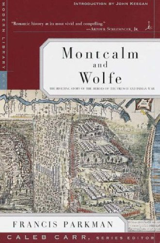 9780375754203: Montcalm and Wolfe: The Riveting Story of the Heroes of the French & Indian War (Modern Library War)