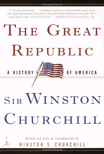 9780375754401: The Great Republic: A History of America (Modern Library Paperbacks)