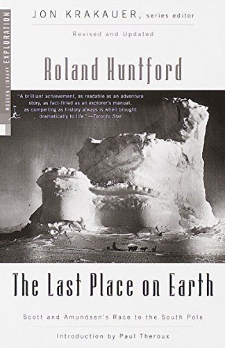 9780375754746: The Last Place on Earth: Scott and Amundsen's Race to the South Pole, Revised and Updated (Modern Library Exploration)