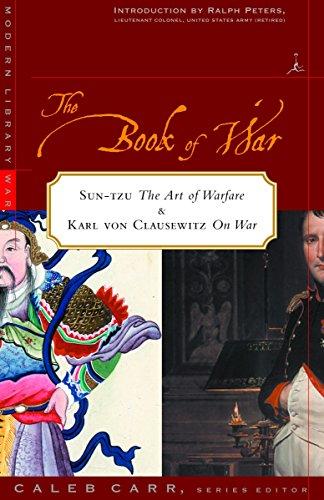 """9780375754777: The Book of War : Sun-Tzu's """"The Art of War"""" & Karl Von Clausewitz's """"On War"""""""