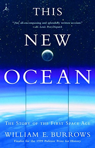 9780375754852: This New Ocean: The Story of the First Space Age: History of the First Space Age (Modern Library)