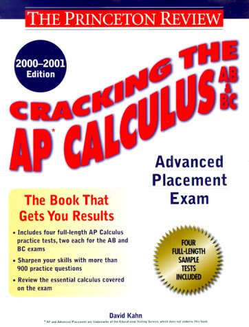9780375754999: Cracking the AP Calculus AB & BC, 2000-2001 Edition (Cracking the Ap. Calculus Ab & Bc Exams)